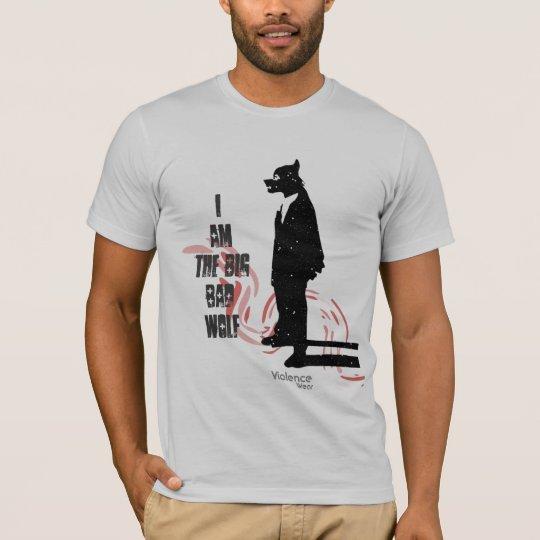 I am the Big Bad Wolf T-Shirt