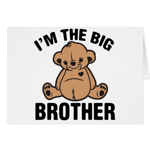 I am the big brother greeting card