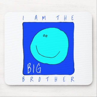 I Am The Big Brother Mouse Pad