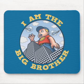 I Am the Big Brother Mouse Pads