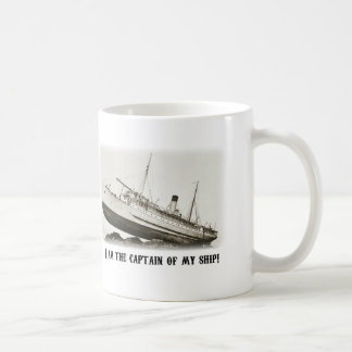I am the Captain of my Ship Coffee Mug
