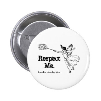 I am the Cleaning Fairy 6 Cm Round Badge