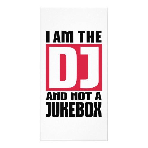 I am the DJ not a Jukebox Photo Greeting Card