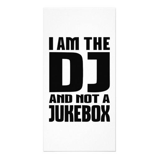 I am the DJ not a Jukebox Photo Cards