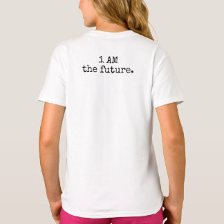 i AM the future. Child T-Shirt