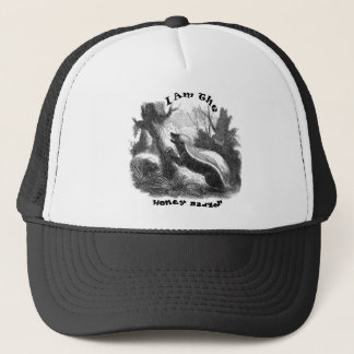 I Am The Honey Badger Trucker Hat