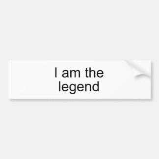 I am the legend Official Product Bumper Sticker