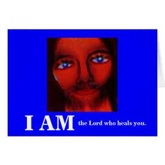 I AM (THE LORD WHO HEALS YOU) CARD
