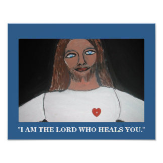 I AM THE LORD WHO HEALS YOU PRINT