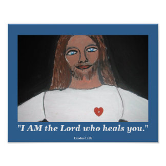 I AM THE LORD WHO HEALS YOU POSTER