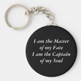 I am the Master of my FateI am the Captain of m... Basic Round Button Key Ring