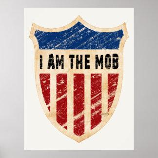 I Am The Mob Shield Print
