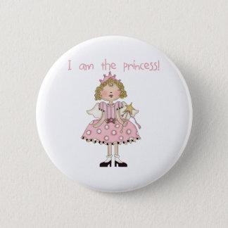 I am the Princess 6 Cm Round Badge