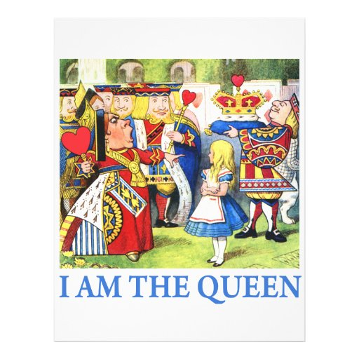I AM THE QUEEN OF WONDERLAND PERSONALIZED FLYER