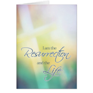 I am the resurrection & the life, Christian Easter Greeting Card