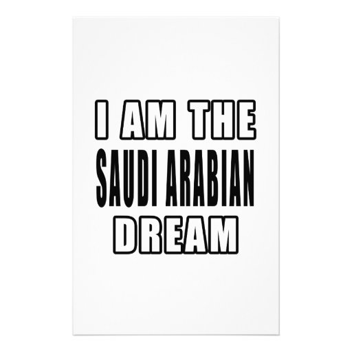 I am the Saudi Arabian Dream Customized Stationery