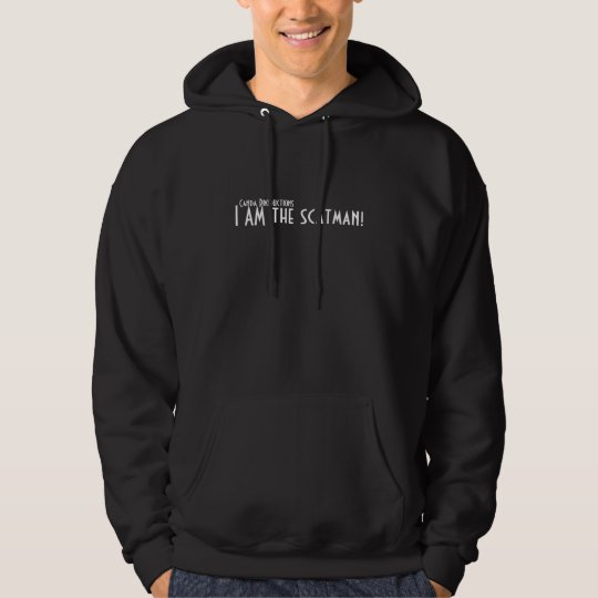I AM the scatman! Hoodie