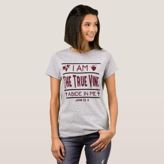 I Am The True Vine Christian Women's T-Shirt