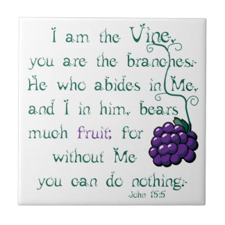 I am the Vine -- Ceramic Tile