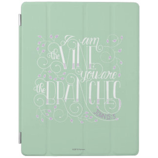 I Am the Vine. You Are the Branches. iPad Cover