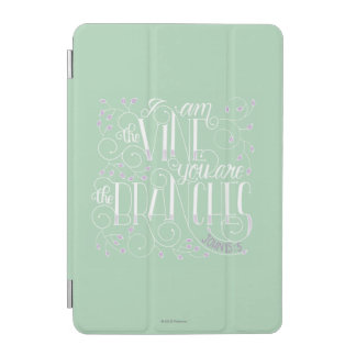I Am the Vine. You Are the Branches. iPad Mini Cover