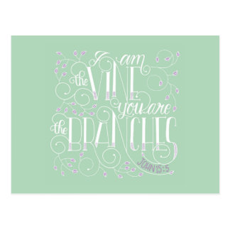 I Am the Vine. You Are the Branches. Postcard
