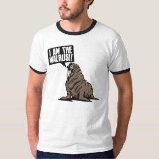 I am the walrus!! T-Shirt