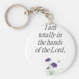 I am totally in the hands of the Lord Basic Round Button Key Ring