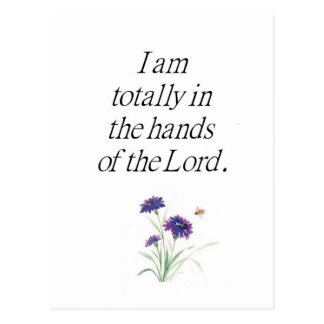 I am totally in the hands of the Lord Post Card
