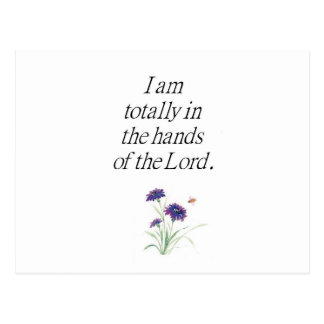 I am totally in the hands of the Lord Postcard