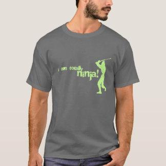 I am totally ninja! T-Shirt