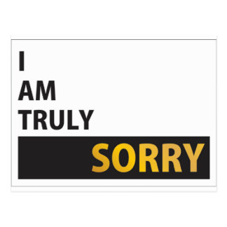 I am truly sorry postcard