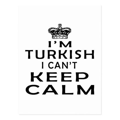I am Turkish I can't keep calm Post Card