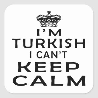 I am Turkish I can't keep calm Stickers