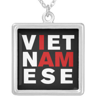 I AM VIETNAMESE SILVER PLATED NECKLACE