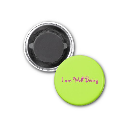 I am Well Being 3 Cm Round Magnet