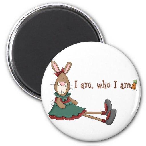 I Am Who I Am Refrigerator Magnets