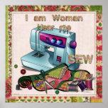 I Am Woman Hear Me Sew Poster