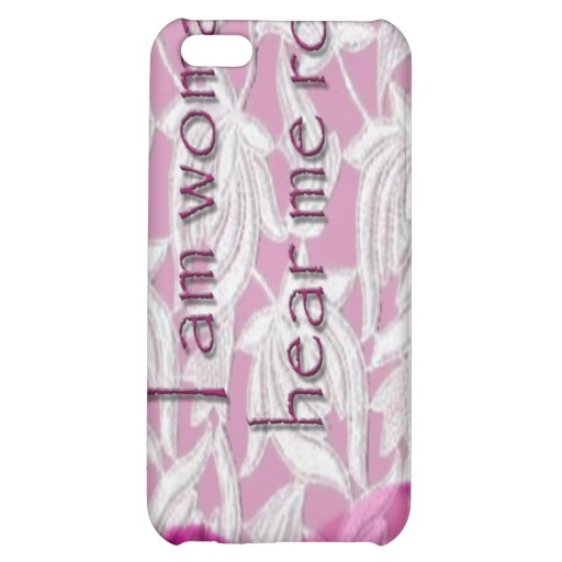I AM WOMAN COVER FOR iPhone 5C
