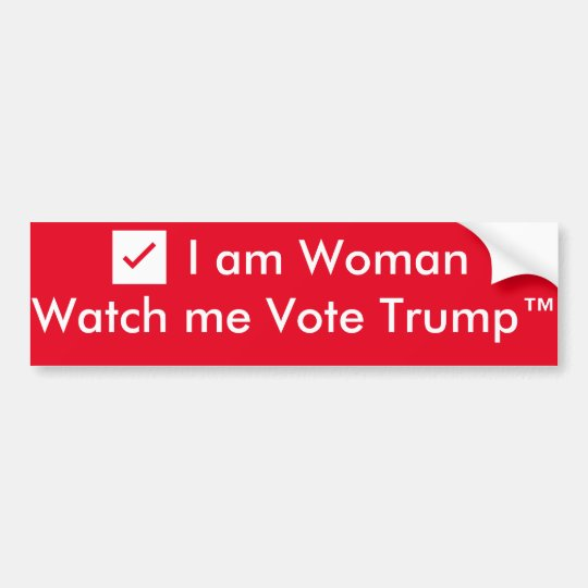 ✔️I am Woman...Watch me Vote Trump™ Bumper Sticker