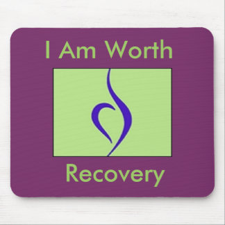 I Am Worth Recovery Mousepad