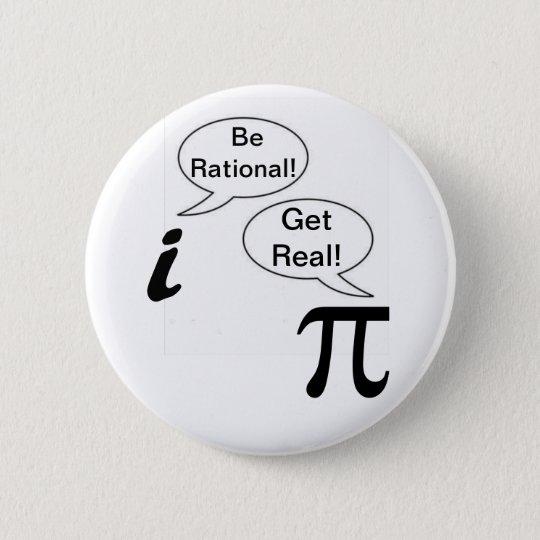 I and Pie 6 Cm Round Badge