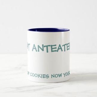 I ANT ANTEATER, CHOC CHIP COOKIES NOW YOUR TALKING Two-Tone MUG
