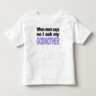 I Ask My Godmother Tshirt