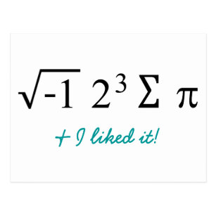 I ate some pie and I liked it! Math Humour Postcard