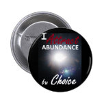 I attract abundance by choice button