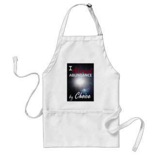 I attract abundance by choice standard apron