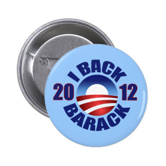 I BACK BARACK - RE-ELECT OBAMA 2012 6 CM ROUND BADGE
