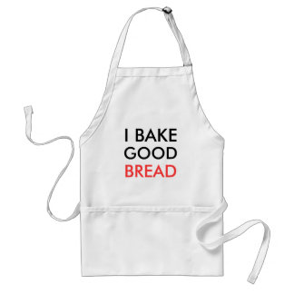 I bake good bread standard apron
