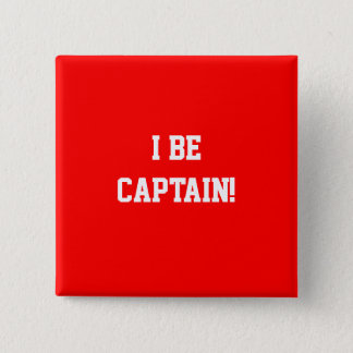 I Be Captain. Red. 15 Cm Square Badge